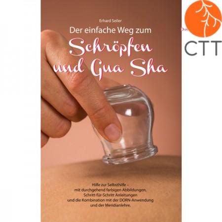 Buch - Der einfache Weg zum Schröpfen und Gua Sha (in German)