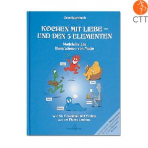 Book - Kochen mit Liebe u. den 5-Elementen GRUNDLAGENBUCH - German